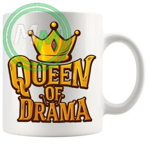queen of drama novelty mug