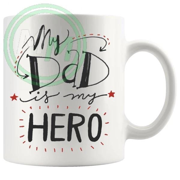 my dad is my hero novelty mug