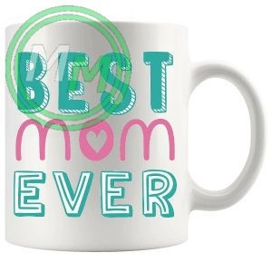 best mom ever Style 3 novelty mug