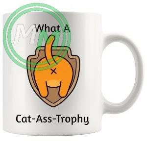 cat ass trophy Novelty Mug