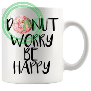 donut worry be happy Novelty Mug
