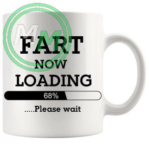 fart loading Novelty Mug