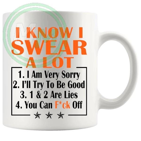 i know i swear a lot orange Novelty Mug