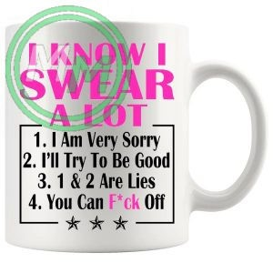 i know i swear a lot pink Novelty Mug