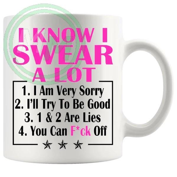 i know i swear a lot pink Novelty Mug