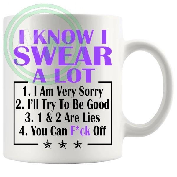 i know i swear a lot purple Novelty Mug