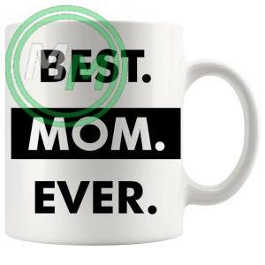 Best Mom Ever Style 2 Novelty Mug