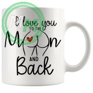 i love you to the moon and back Novelty Mug