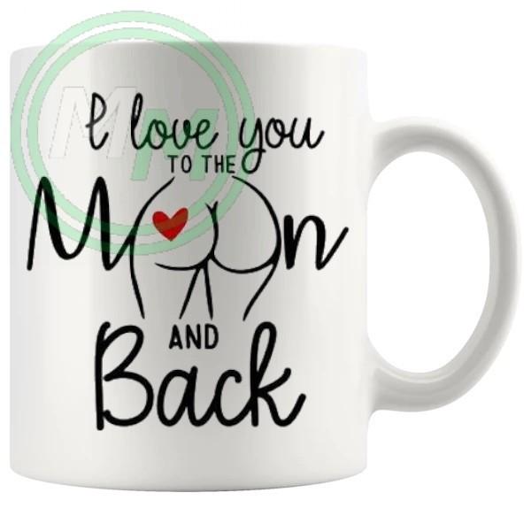 i love you to the moon and back Novelty Mug