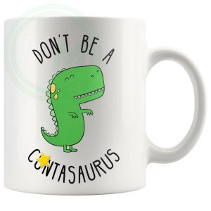 dont be a cuntasaurus mug