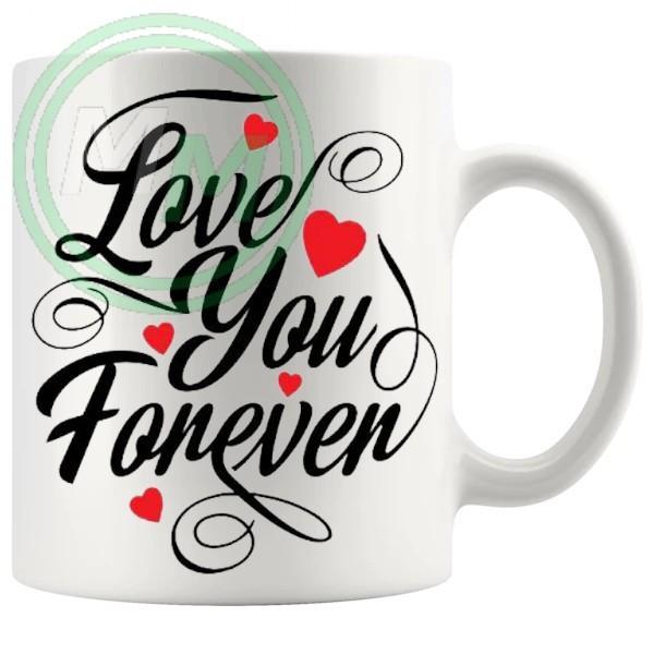 love you forever novelty mug