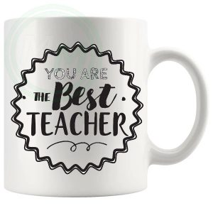 You Are The Best Teacher Mug