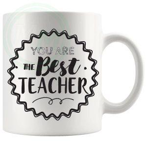 You Are The Best Teacher Mug