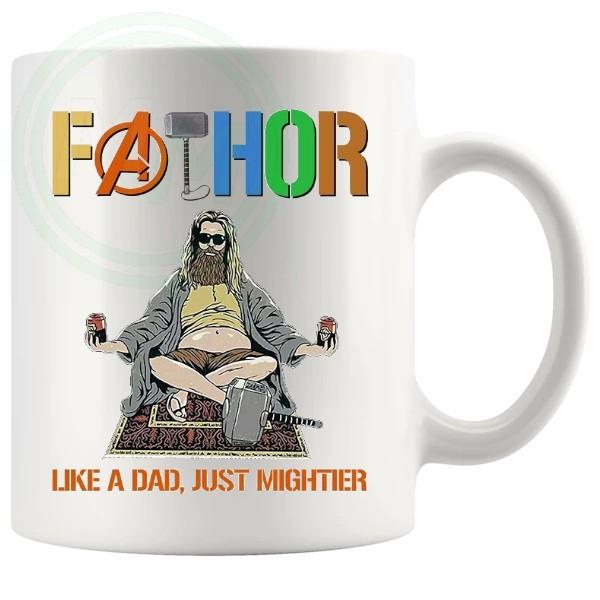 fathor like a dad but mightier mug