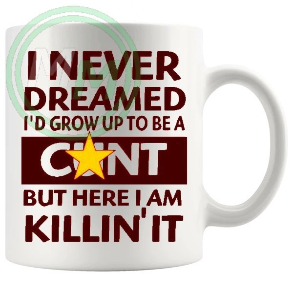 i never dreamed id grow up to be novelty mug in red
