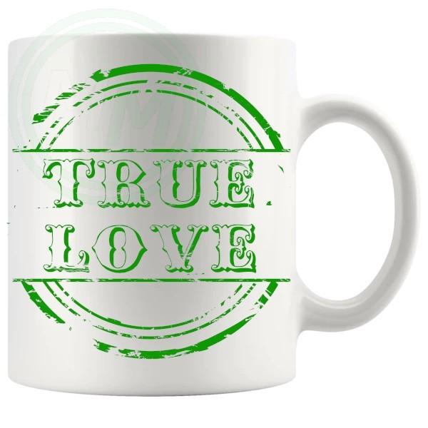 True Love Novelty Mug Green