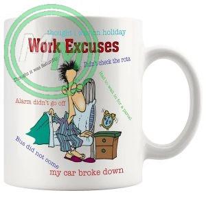 work excuses novelty mug