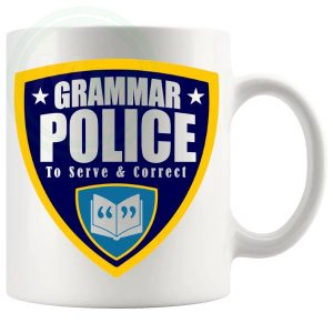 The Grammar Police Mug