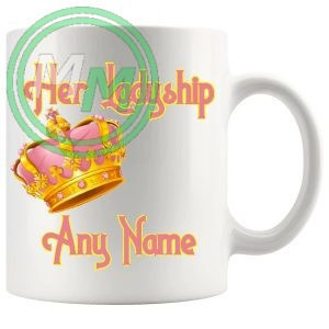 Her Ladyship Any Name Added Mug