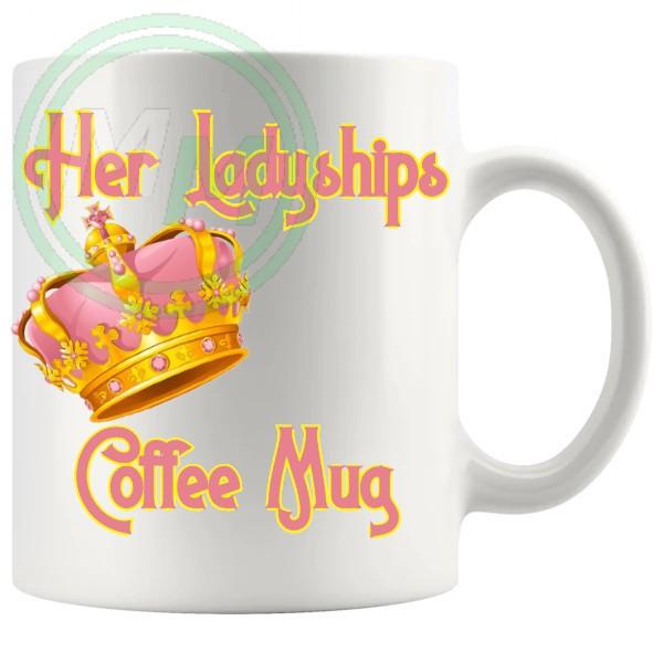 Her Ladyships Coffee Mug
