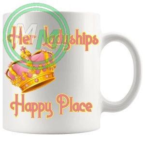 Her Ladyships Happy Place Mug
