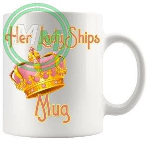 Her Ladyships Mug