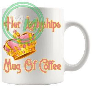 Her Ladyships Mug Of Coffee