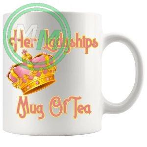 Her Ladyships Mug Of Tea