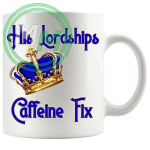 His Lordships Caffeine Fix Mug