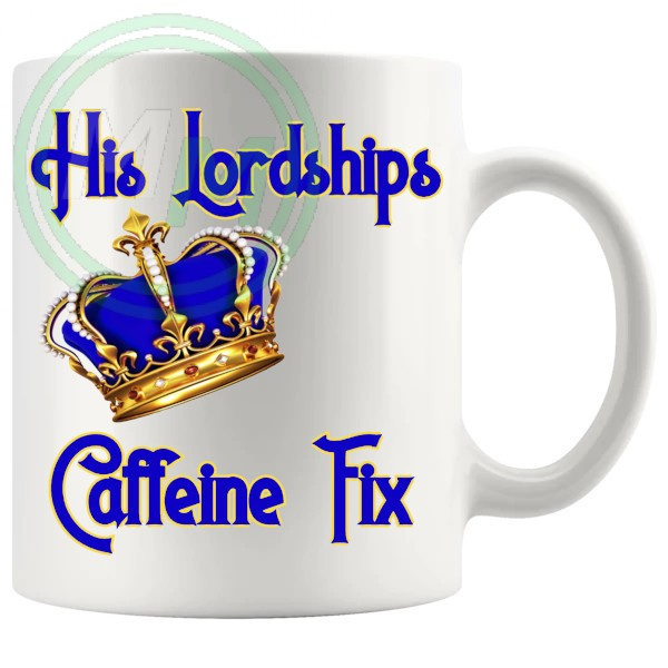 His Lordships Caffeine Fix Mug