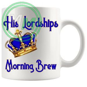 His Lordships Morning Brew Mug