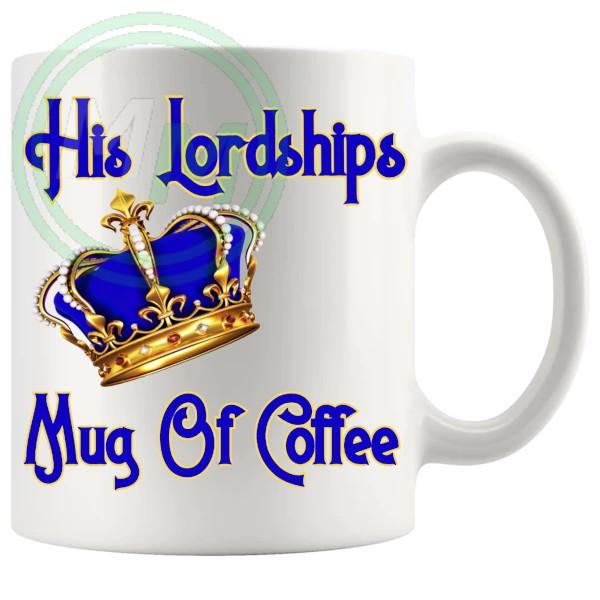 His Lordships Mug Of Coffee