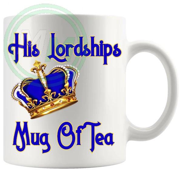 His Lordships Mug Of Tea
