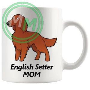 english setter mom mug