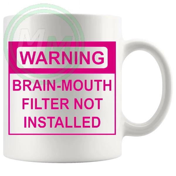 warning brain mouth filter not installed pink mug