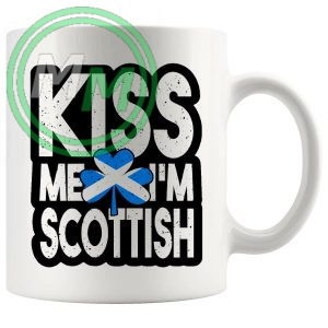 kiss me im scottish
