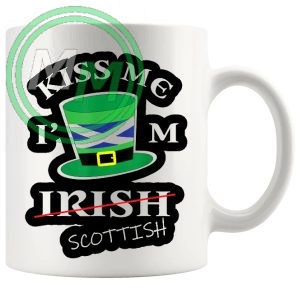 kiss me im scottish style 2