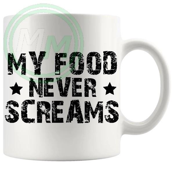 my food never screams