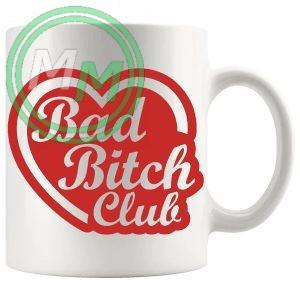 Bad Bitch Club Mug