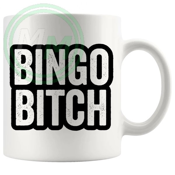 Bingo Bitch Mug