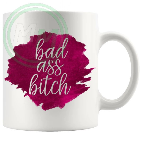 bad ass bitch mug