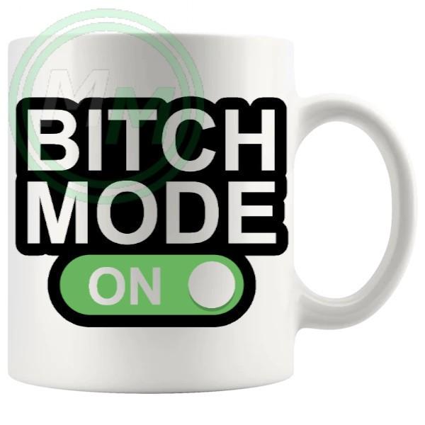 bitch mode on mug in green