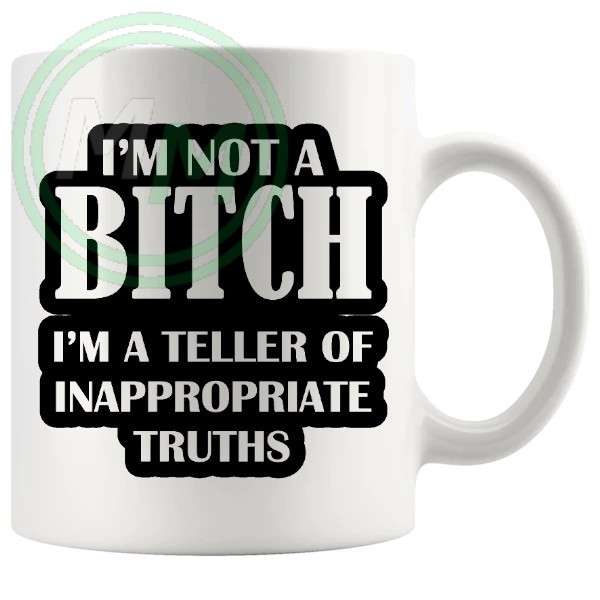 im not a bitch mug