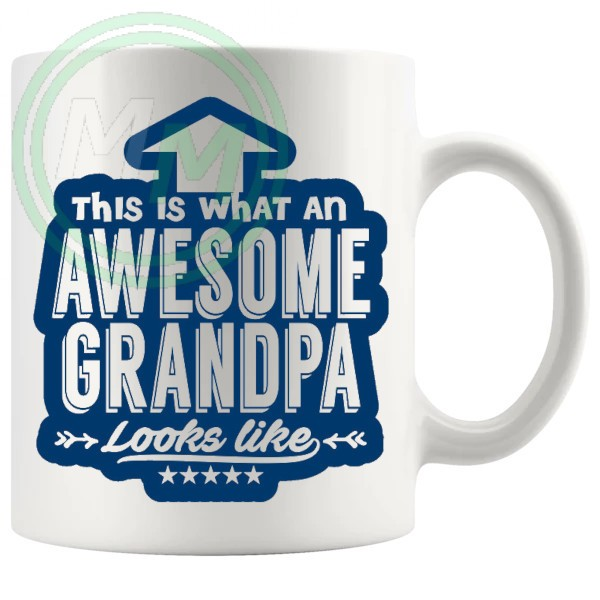 THIS IS WHAT AN AWESOME GRANDPA LOOKS LIKE MUG