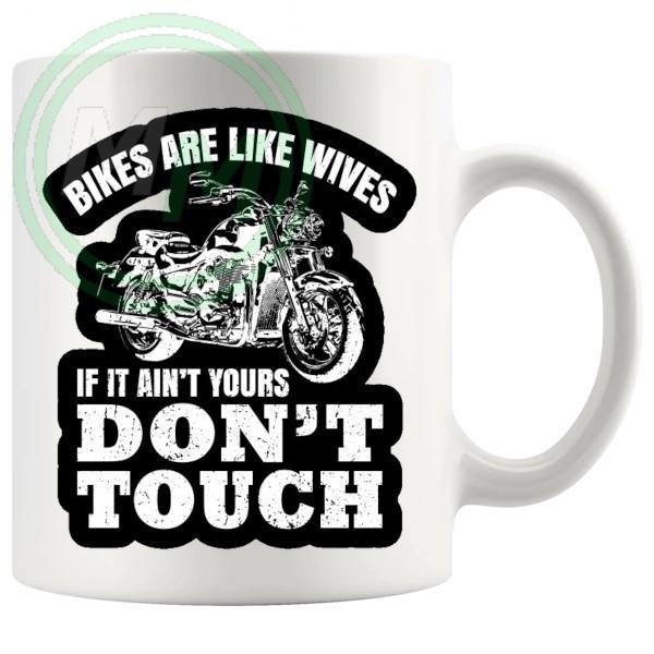 bikes are like wives mug