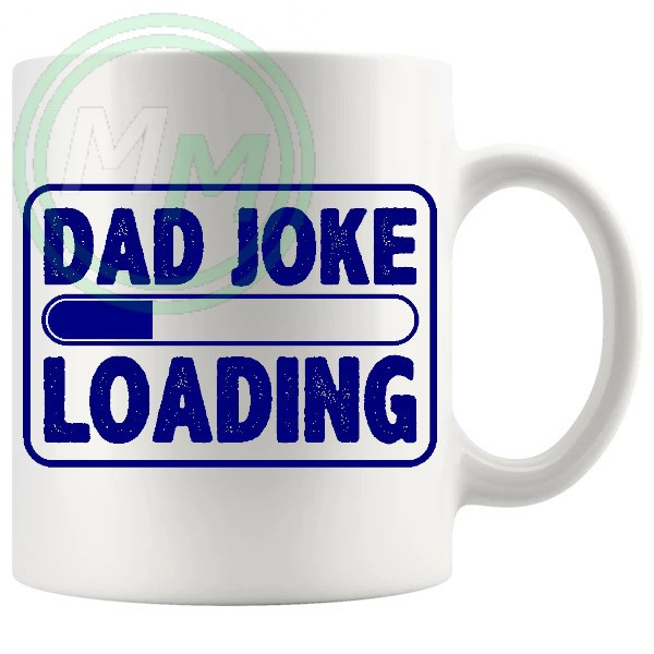 dad joke loading mug blue
