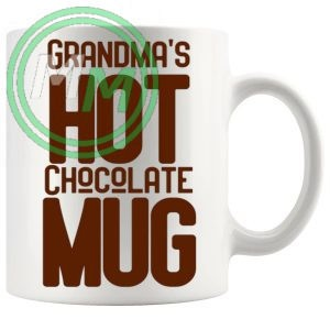 Grandmas Hot Chocolate Mug