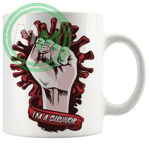 im a survivor mug