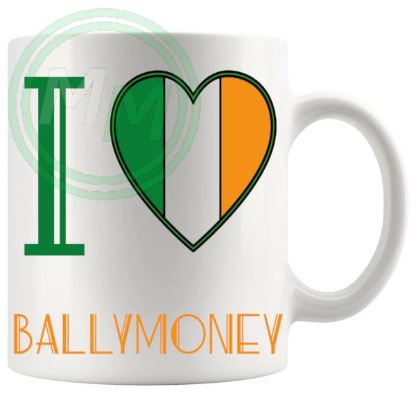 I Love Ballymoney Mug