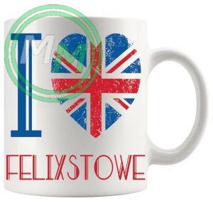I Love Felixstowe Mug